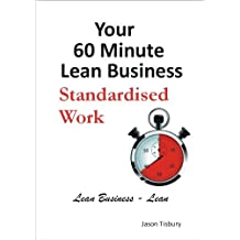 Your 60 Minute Lean Business - Standardized Work