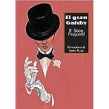 El Gran Gatsby - 2ª Edición (Sexto Piso Ilustrado)