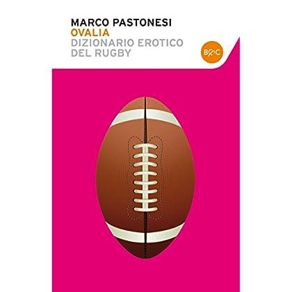 Ovalia Dizionario Erotico Del Rugby