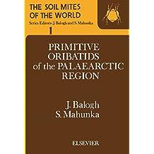 The Soil Mites of the World: Vol. 1: Primitive Oribatids of the Palaearctic Region
