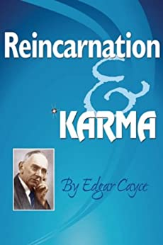 Reincarnation & Karma (Edgar Cayce Series) by [Cayce, Edgar]