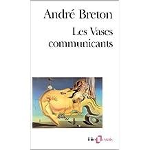 Les Vases communicants de André Breton ( 5 mars 1996 )