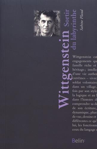 Ludwig Wittgenstein : Sortir du labyrinthe par From Belin