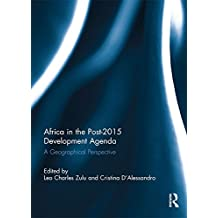 Africa in the Post-2015 Development Agenda: A Geographical Perspective