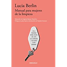 Manual Para Mujeres de la Limpieza /A Manual for Cleaning Women: Selected Stories