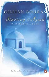 Starting Again: In Search of a Home by Gillian Bouras (1999-08-31)