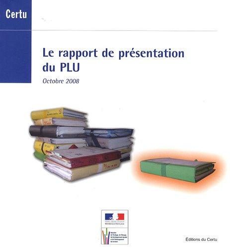 Le rapport de présentation du PLU