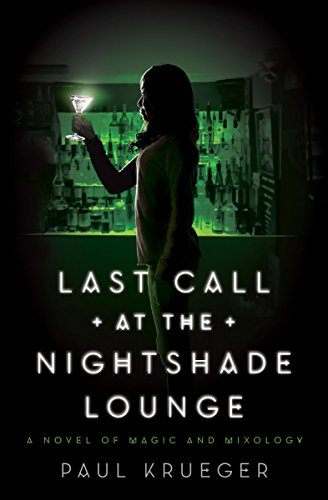 Last Call at the Nightshade Lounge: A Novel (English Edition)