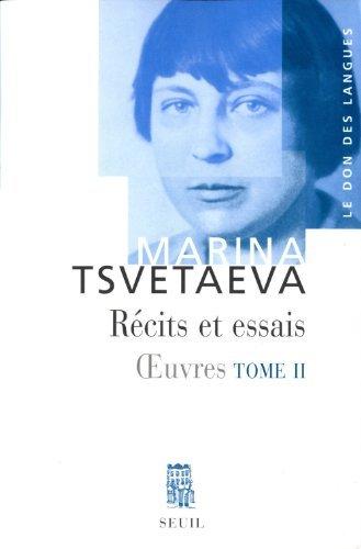 Oeuvres : Tome 1, Prose Autobiographique De Marina Tsvétaïeva 22 Janvier 2009 Broché