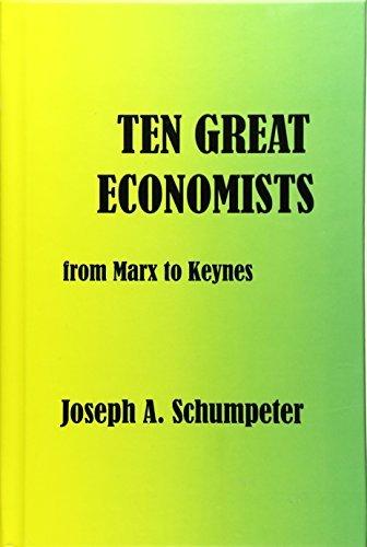 Ten Great Economists by Joseph Alois Schumpeter (2003-09-23)
