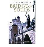 [(Bridge of Souls)] [Author: Fiona McIntosh] published on (December, 2005)