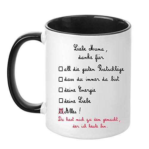 Tasse mit Spruch - Liebe Mama, Danke für. - beidseitig Bedruckt - Made in Germany - Hochwertig - Teetasse - Kaffeetasse - Becher - Muttertag - Mama