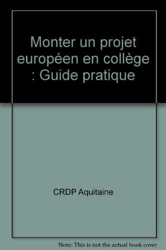 Monter un projet européen en collège : Guide pratique