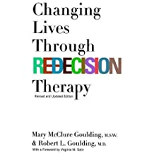 Changing Lives Through Redecision Therapy
