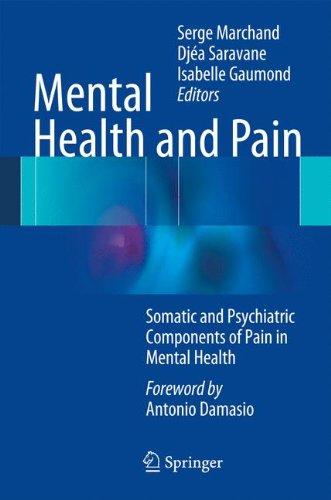 Santé Mentale Et Douleur: Somatic and Psychiatric Components of Pain in Mental Health