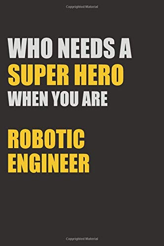 ro when you are robotic engineer: 6x9 Unlined 120 pages writing notebooks for boys and girls ()