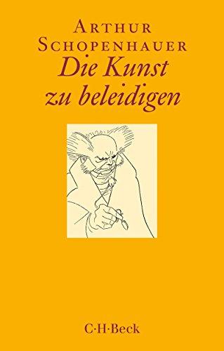 Die Kunst zu beleidigen (Beck Paperback 1465)