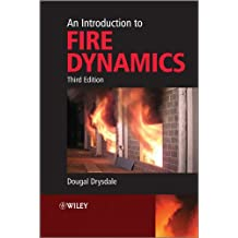 An Introduction to Fire Dynamics (English Edition)