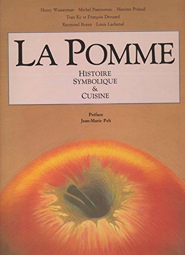 La Pomme - histoire, symbolique et cuisine