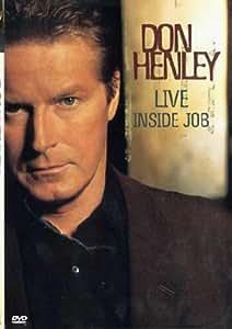 Don Henley: Live - Inside Job [DVD] [2000]