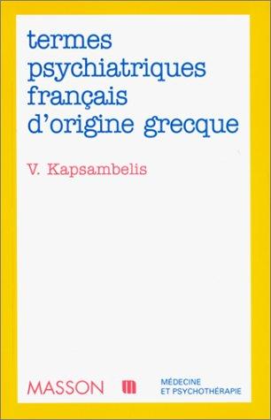 Termes psychiatriques français d'origine grecque