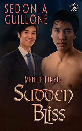 Men of Tokyo:Sudden Bliss: 2 (White Tigers) by Sedonia Guillone (7-Mar-2014) Paperback