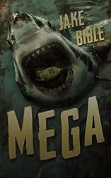 Mega: A Deep Sea Thriller (Mega Series Book 1)