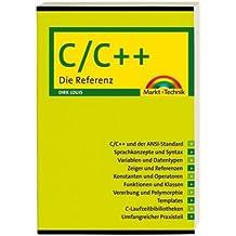 C/C++: Die Referenz (Sonstige Bücher M+T)