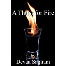 A Thirst For Fire