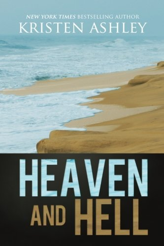 Heaven and Hell by Kristen Ashley (2015-07-07)