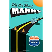 Hit the Road, Manny: A Manny Files Novel by Burch, Christian (2008) Hardcover