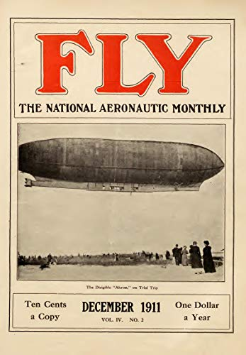 FLY MAGAZINE 1911 December: International Aviation News (English Edition)