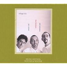 Refuge Trio by Refuge Trio (Theo Bleckmann / Gary Versace / John Hollenbeck) (2009-04-14)