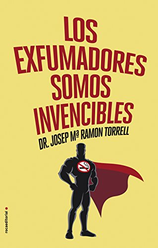 Los exfumadores somos invencibles por Josep Maria Ramon Torrell