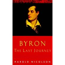 Byron: The Last Journey (Prion lost treasures)