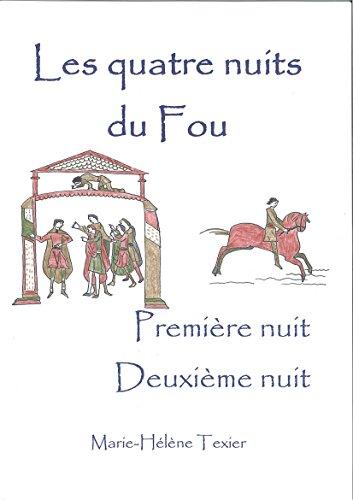Les quatre nuits du Fou - premier volume