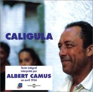 Caligula (lu par Albert Camus)