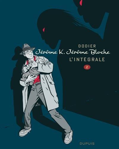 Jérôme K. Jérôme Bloche - L'intégrale, Tome 2 :