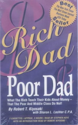 Rich Dad, Poor Dad: What the Rich Teach Their Kids About Money