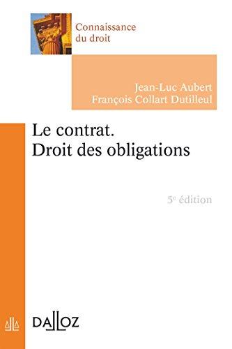 Le contrat. Droit des obligations - 5e éd.