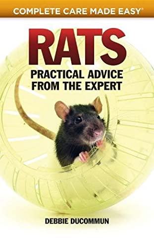 Rats: Practical, Accurate Advice from the Expert (Complete Care Made