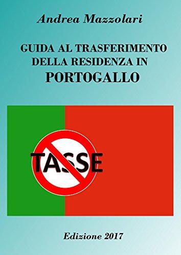 Guida al trasferimento della residenza in Portogallo