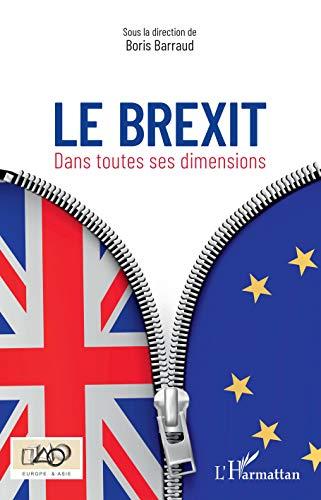 Brexit: Dans toutes ses dimensions (Europe & Asie) par Collectif