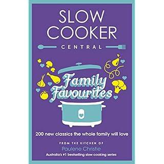Slow Cooker Family Favourites: 200 new classics the whole fa (English Edition)