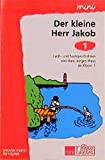 miniLÜK Der kleine Herr Jakob: mini LÜK, Übungshefte, Der kleine Herr Jakob