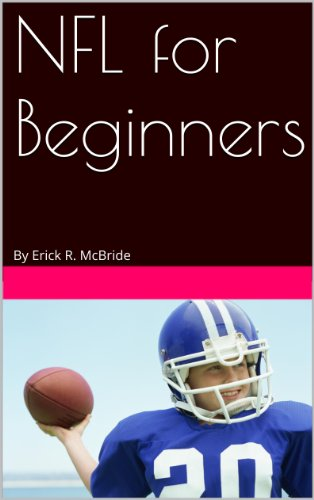 NFL for Beginners (English Edition)