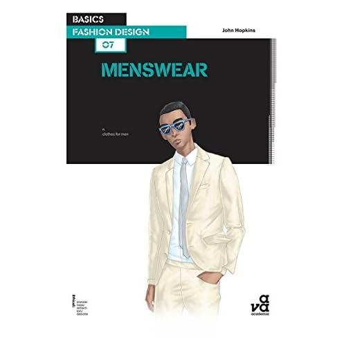 Basics fashion design 07 : menswear /anglais
