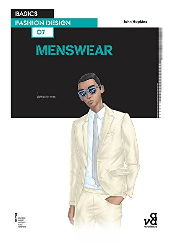 Basics fashion design 07 : menswear /anglais