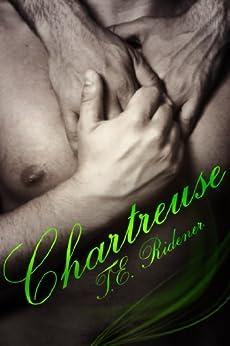 Chartreuse (English Edition) von [Ridener, T.E.]