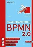 Praxishandbuch BPMN 2.0 - Jakob Freund, Bernd Rücker